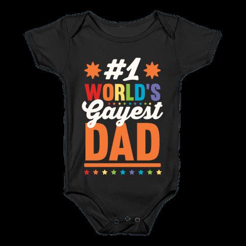 #1 World's Gayest Dad Baby Onesy