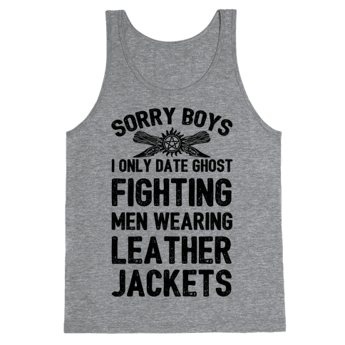 Sorry Boys I Only Date Ghost Fighting Men Tank Top