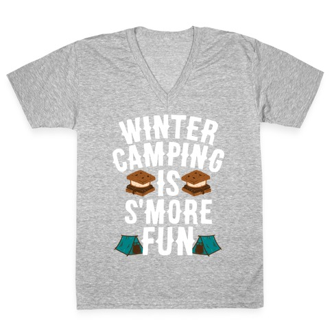 Winter Camping Is S'MORE Fun V-Neck Tee Shirt