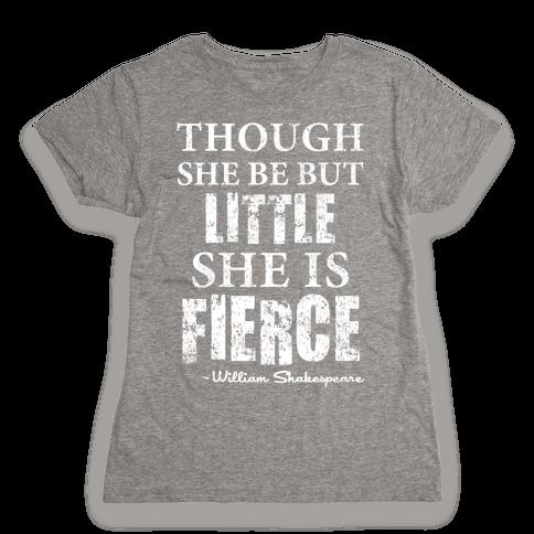 Little But Fierce Womens T-Shirt