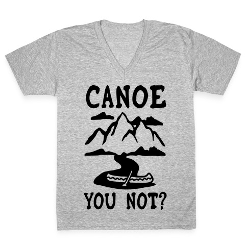 Canoe You Not V-Neck Tee Shirt