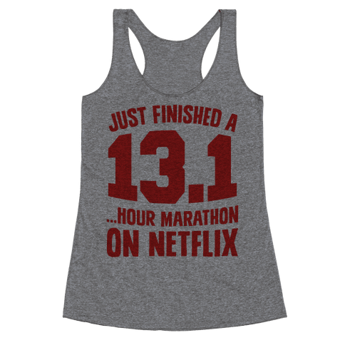 Just Finished A 13.1 Racerback Tank Top
