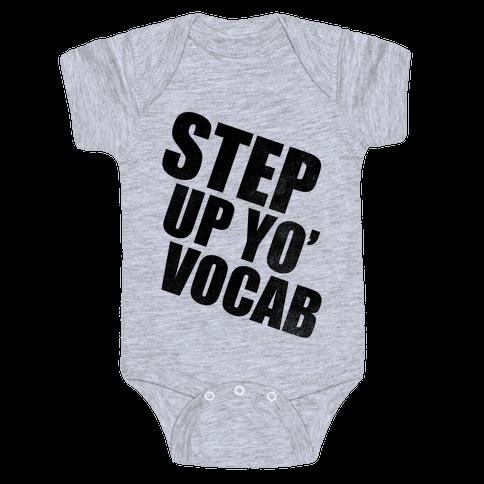 Step Up Yo' Vocab Baby Onesy