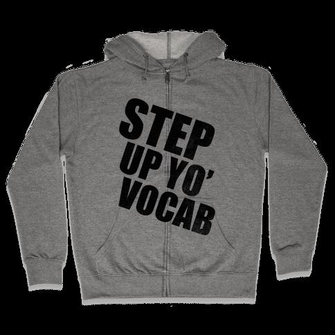 Step Up Yo' Vocab Zip Hoodie