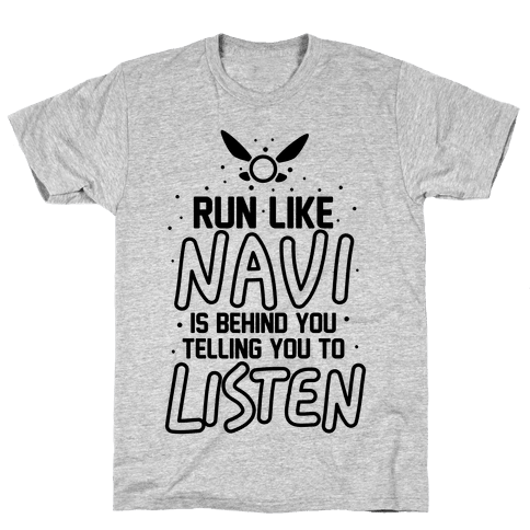 Run Like Navi Is Behind You Telling You To Listen Mens T-Shirt