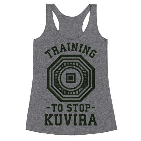 Training to Stop Kuvira Racerback Tank Top