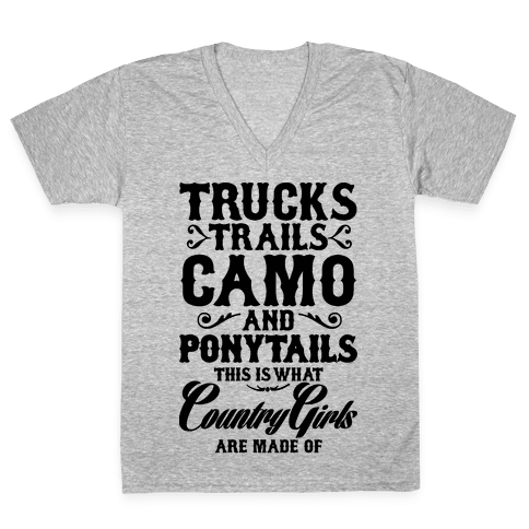 Country Girls are Made of V-Neck Tee Shirt