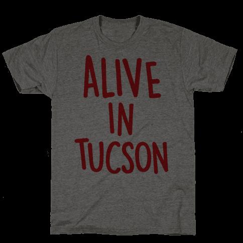 Alive In Tucson