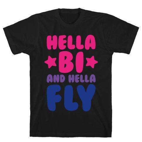 Hella Bi And Hella Fly Mens T-Shirt