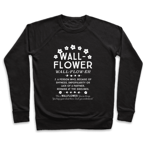 Definition of a Wallflower Pullover