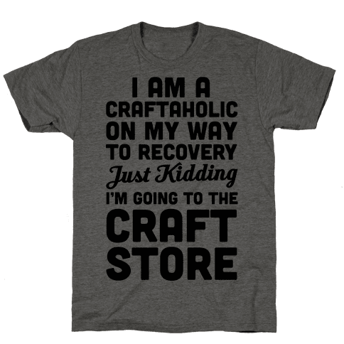 I Am A Craftaholic Mens T-Shirt