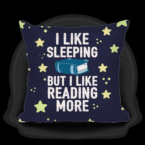 I Like Sleeping But I Like Reading More