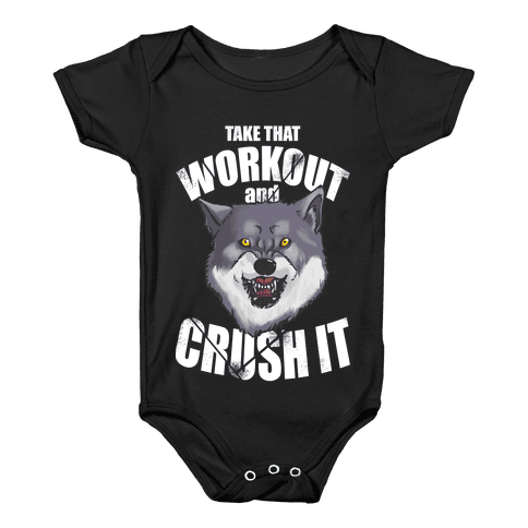 Take that Workout and Crush It! Baby Onesy