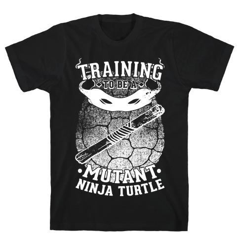Training To Be A Mutant Ninja Turtle T-Shirt