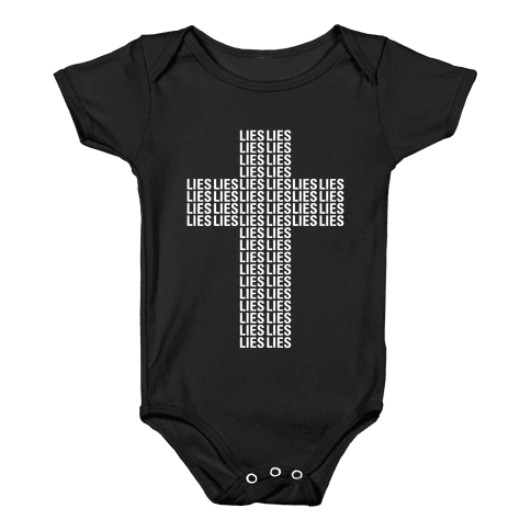 Cross of Lies Baby Onesy