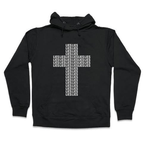 Cross of Lies Hooded Sweatshirt