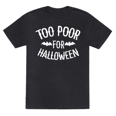 Too Poor for Halloween