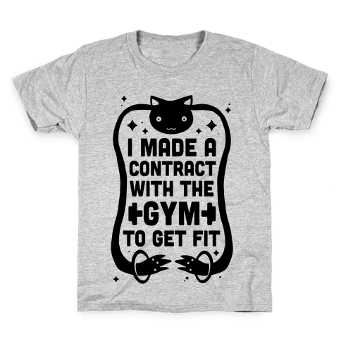 I Made A Contract With The Gym To Get Fit Kids T-Shirt