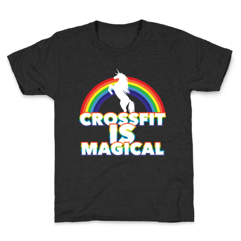 Crossfit Is Magical Kids T-Shirt