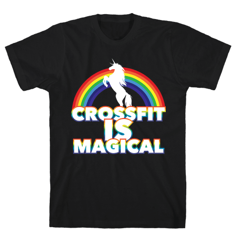 Crossfit Is Magical Mens T-Shirt