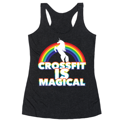 Crossfit Is Magical Racerback Tank Top