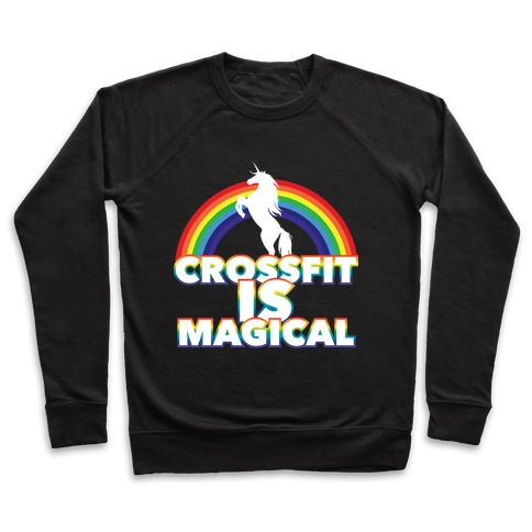 Crossfit Is Magical Pullover