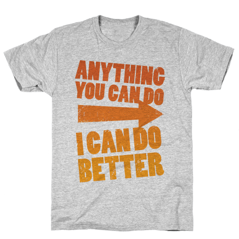 Better Than You (Training Pair, Part 1) Mens T-Shirt