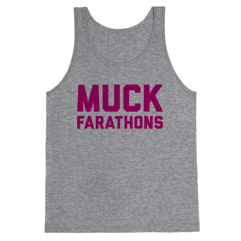 Muck Farathons Tank Top