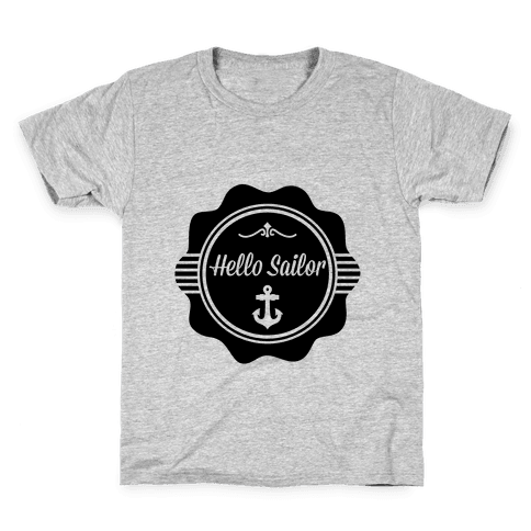 Hello Sailor Kids T-Shirt