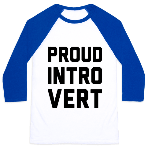 Proud Introvert Baseball Tee