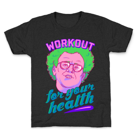 Workout For Your Health Kids T-Shirt