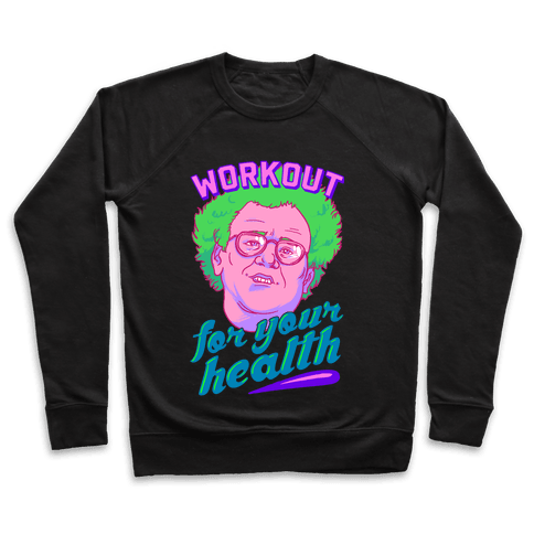 Workout For Your Health Pullover