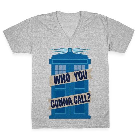 (Doctor) Who You Gonna Call? V-Neck Tee Shirt
