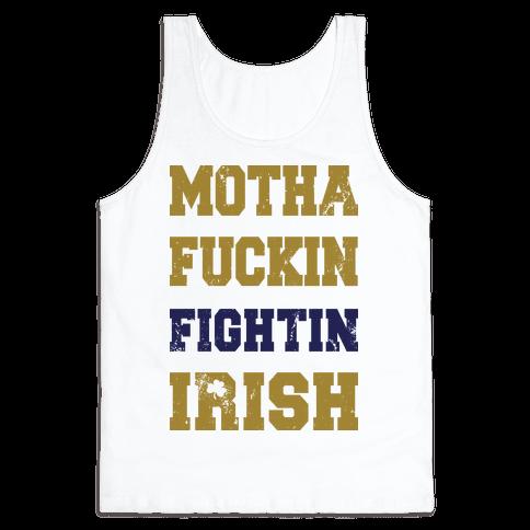 Motha F***in Fightin Irish (Vintage Tank) Tank Top