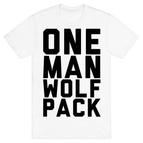 One Man Wolf Pack Mens T-Shirt