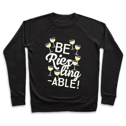 Be Riesling-able Pullover
