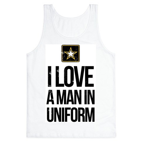 I Love a Man in Uniform (Army) Tank Top