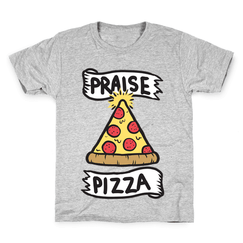 Praise Pizza Kids T-Shirt