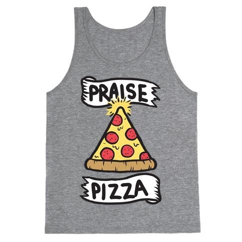 Praise Pizza Tank Top