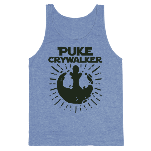 Puke Crywalker  Tank Top