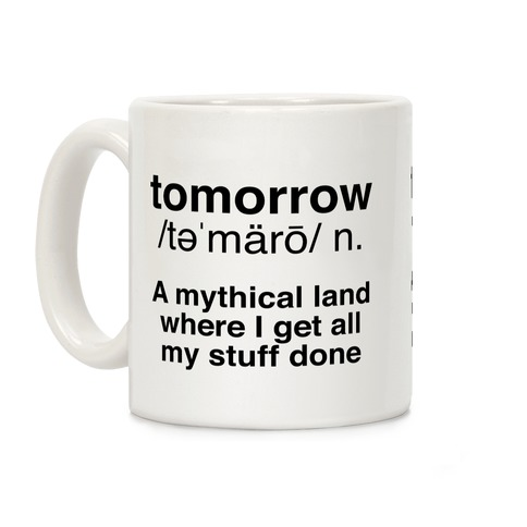 Tomorrow Definition Coffee Mug