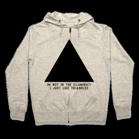 Not in the Illuminati Zip Hoodie