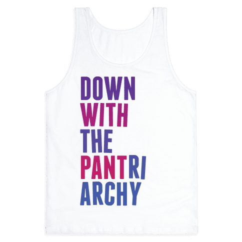 Down With The PANTriarchy Tank Top