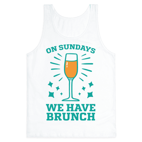 On Sundays We Have Brunch Tank Top