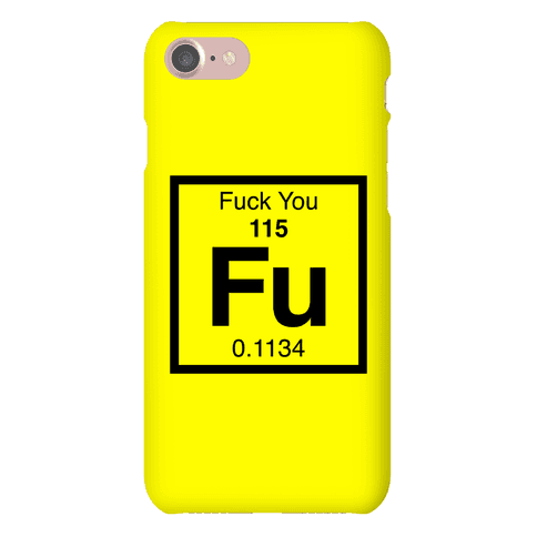 The Element Of F*** You Phone Case