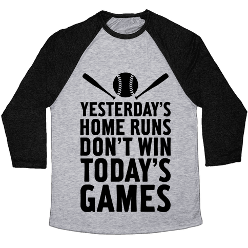 Yesterday's Home Runs Baseball Tee