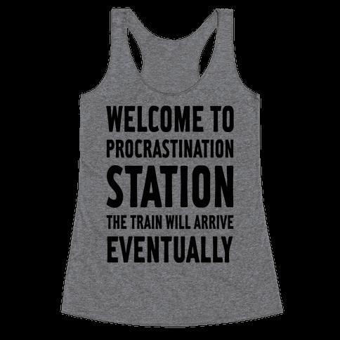 Procrastination Station Racerback Tank Top