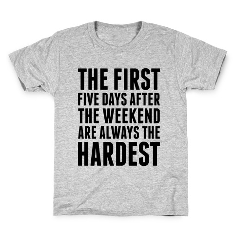 The First Five Days Kids T-Shirt