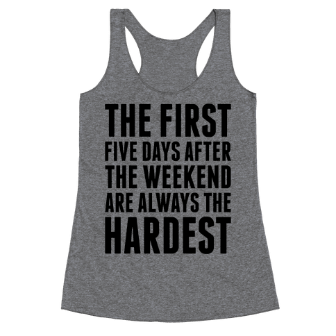The First Five Days Racerback Tank Top