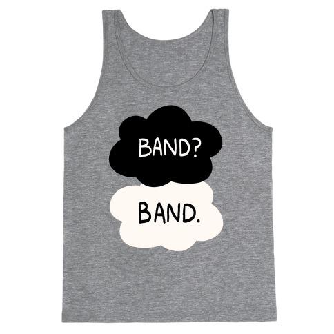 Band? Band. Tank Top